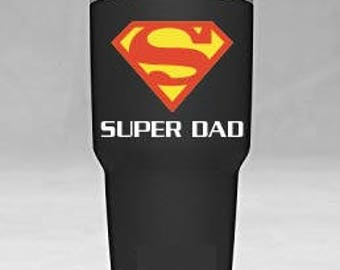 Super Dad Superman Yeti Tumbler Vinyl Decal