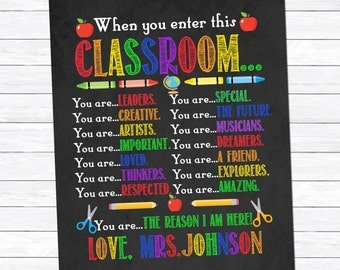 When you enter this Classroom Print, Teacher Gift, Chalkboard Printable, Gift for Teacher, Inspirational Print, Classroom, Digital Download