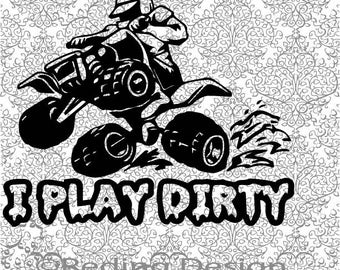 Four Wheeler Play Dirty SVG