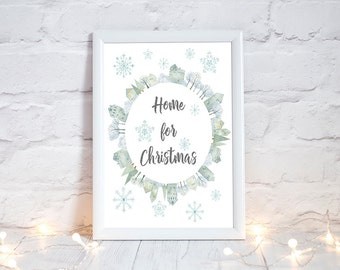 Home for Christmas, Christmas Printable, Festive Home Decor, Holiday Printable, Christmas Home Decor, Holiday Home Decor, Xmas Decorations