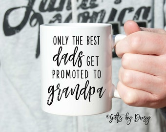 Gifts for dad, Pregnancy Announcement, Gift Ideas, Coffee Mugs, Promoted to Grandpa, Grandparent Gift, Baby Reveal, Dad gift, Papa, Daddy
