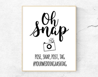 "Hashtag Sign 'Oh Snap' Editable Downloadable PDF | Wedding Printable 5x7"" & 4x6"""
