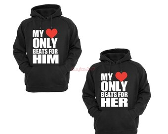 Couple Hoodie - My Heart Only Beats for Him & Her - 2 Couple Hodies - Matching Love Hoodie