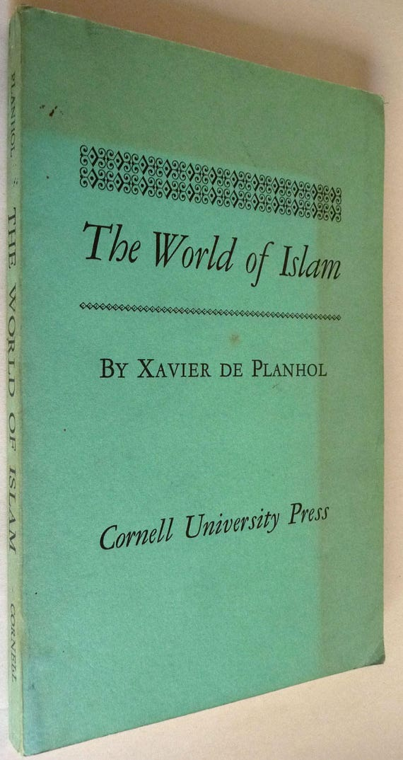 The World of Islam 1959 Xavier De Planhol Religion Muslim Cornell University Vintage Religion
