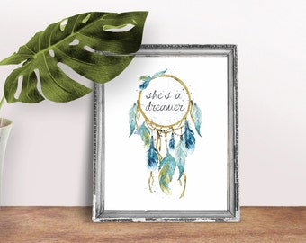 She's a Dreamer Print, Dreamcatcher Print, Wall Art, Dreamer Print, Nature Print, Butterfly Print, Earthy Print, Instant Download, Printable