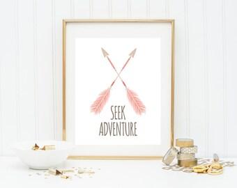 Seek Adventure Printable, Adventure Print, Nursery Wall Art, Girl Nursery Decor, Adventure Awaits, Arrow Printable, Inspirational Print
