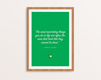 Arnold Palmer Motivational Quote Print -  Wall Decor, Wall art, Typography Print, Digital Download, Golf