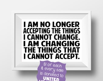 Women's March I Am No Longer Accepting the Things I Cannot Change Protest Sign