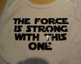 The force is strong with this one bib funny