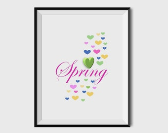 Love Spring Print, Home Decor, Wall Art Decor, 8x10, 11 x14