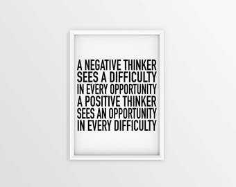 A Negative Thinker VS A Positive Thinker Printable Wall Art, Home Decor, Office Decor, Inspirational Motivational Quote, Print.