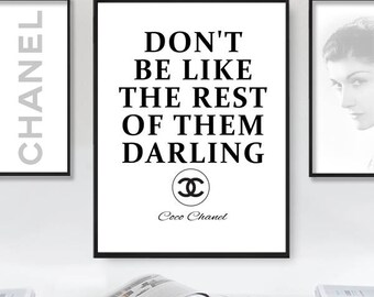 Don't Be Like The Rest Of Them Darling, Coco Chanel Quote, Chanel Print, Chanel Quote Printable, Fashion Chanel Wall Art, Instant Download