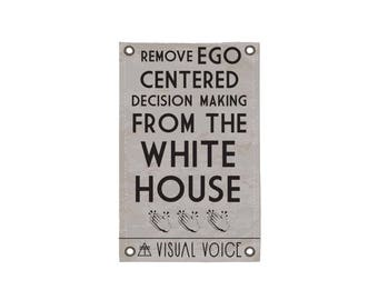 No Ego Canvas Sign
