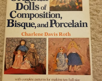 Making Original Dolls of Composition, Bisque, and Porcelain