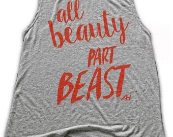 All BEAUTY Part BEAST Womens Muscle Tank - Womens Weight Lifting Tank - Lifting Shirt - Marathon Gift