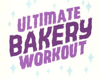 Ultimate Bakery Workout Zine