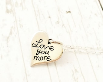 Love you more necklace, gift for her, sterling silver jewelry, heart necklace, love, Mothers Day gift for wife, girlfriend, daughter, words