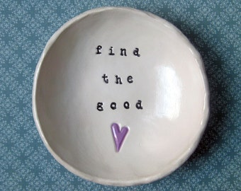 Catch All Dish: Personalized Bowl, Ring Dish, Find the Good Bowl, Heart, Birthday Gifts for Mom, Sister Gift