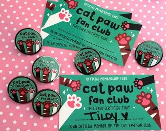 Cat Paw Fan Club Enamel Pin and Membership Card