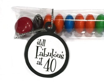 40th Birthday Candy Treat Bag Favors - Still Fabulous at 40, Black and White or Your Color Choice