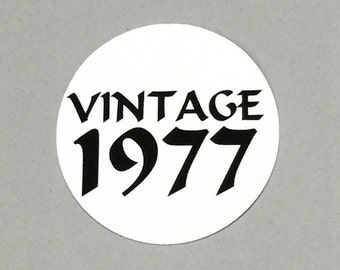 40th Birthday - Vintage 1977, Stickers - Round 1 1/2 Inch, White with Black Print or Your Colors, Set of 12