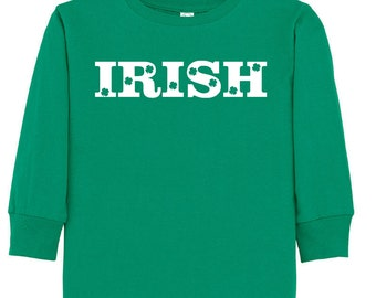 Irish- St. Patrick's Day Long Sleeve T-shirt for toddler/youth