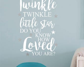 Twinkle Twinkle Little Star Do You Know How Loved You Are #3-Vinyl Wall Decal-Nursery Wall Quotes- Stars- Bedroom Decor