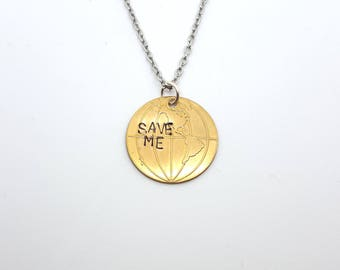 SAVE ME | Earth Necklace | Brass Necklace | Science Gift