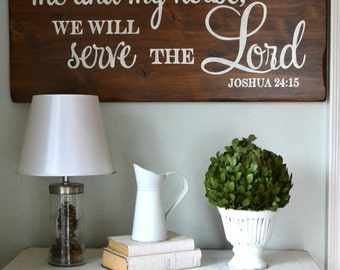 As For Me And My House Wood Sign, Scripture Sign, Joshua 24:15, Serve The Lord Sign, Bible Verse Sign