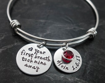 Wire Bangle / Your First Breath Took Mine Away / Charm Bracelet / New Mom Jewelry / Mother Jewelry / Personalized / Hand Stamped