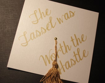 College Graduation Party Invitation or Announcement - Tassel was worth the Hassle - Cap Shape