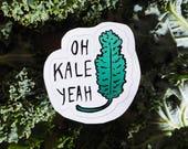 "Veggie Sticker: ""oh kale yeah"" green plantbased vegan vinyl reusable waterproof dishwasher microwave safe"