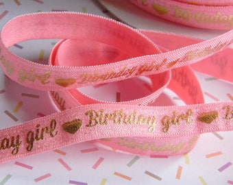 "Birthday Girl FOE 5 yards of 5/8"" Fold Over Elastic Pink with Gold Foil Print and Hearts for Headband Connector Birthday Party Favor Ties"