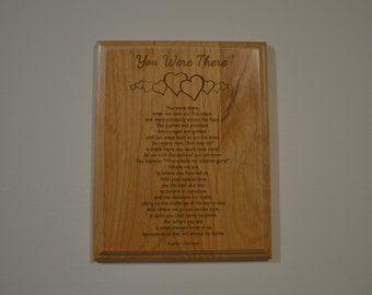 You Were There – Child to Parent Poem 8x10 Red Alder Plaque
