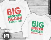 Big Brother Shirt Big Sister Shirt - Big Brother Again Big Sister Finally Shirt - Christmas Pregnancy Announcement Promoted to Big Sister