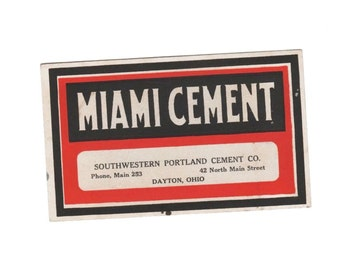 Miami Cement advertising ink blotter, turn-of-the-century, history of Dayton, Southwestern Portland Cement Co., Dayton, Ohio