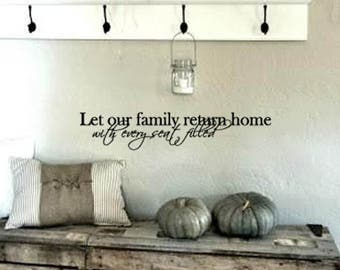 FAMILY Wall Quotes Decal - Let our FAMILY return Home with seats filled -  Vinyl Wall Art - Wall sayings