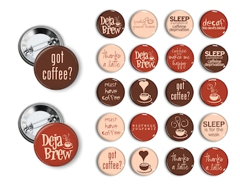 Coffee Theme Party Favors set of  1.25 inch Pin back Buttons Coffee shop, Java