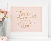 Dessert Table Sign, Printable Love is Sweet Sign // Blush Pink Wedding Decor, Instant Download