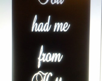 Wall Decor - You Had Me From Hello