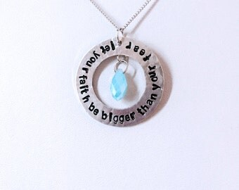 "Hand Stamped Necklace | Faith Bigger Than Fear | 1.25"" Custom Quote Pendant w/ Gem-Cut Tear Charm"