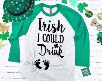 Irish I Could Drink Shirt®. St. Patrick's Day Pregnancy Shirt. St Patty's Day Pregnancy Shirt. Funny Pregnancy Shirt. Maternity Baseball Tee