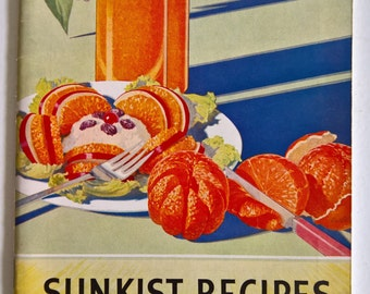 Sunkist Recipes for Everyday --- Vintage 1930's Citrus Recipe Advertiment Booklet -- Retro Kitchen Kitchen Oranges Home Decor Paper Ephemera