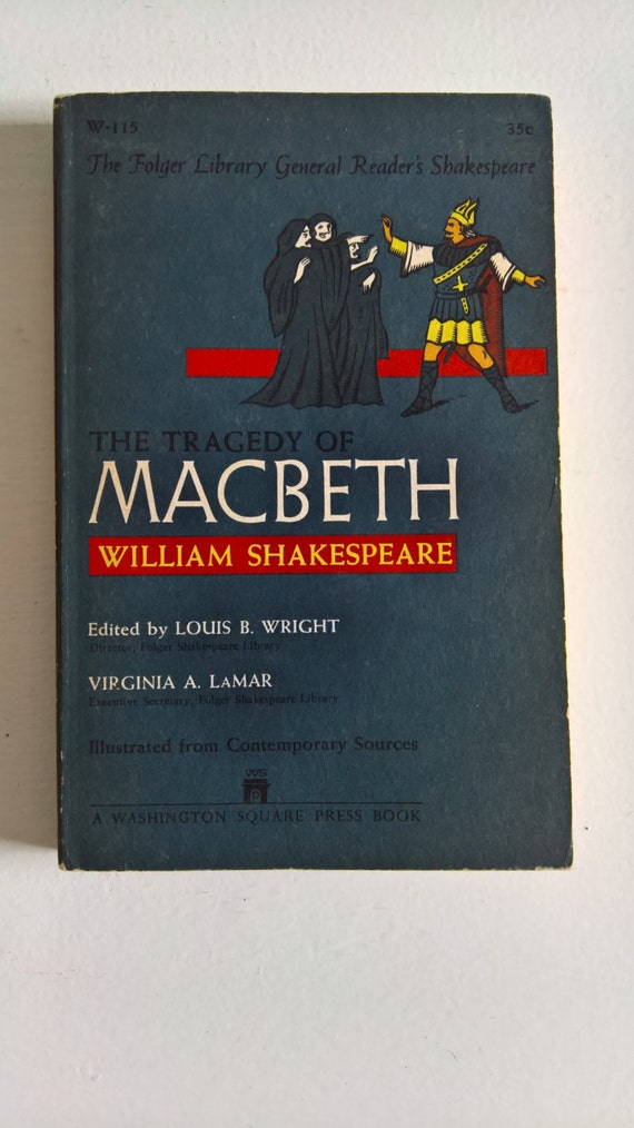 a timeless tragedy in macbeth by william shakespeare Perhaps the single most influential work of english drama, william  shakespeare's hamlet is a timeless tragedy of the conflicted loyalties, madness,  betrayal and.