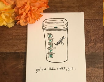 Hand Drawn Homegirl Coffee Order Friendship Greeting Card With Envelope (Friendship, Coffee, Funny)
