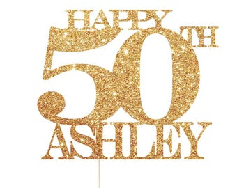 Happy 50th Birthday Cake Topper, 50th Birthday Cake Topper, Happy 50th Cake Topper, Happy 50th Cake Topper, 50 Cake Topper