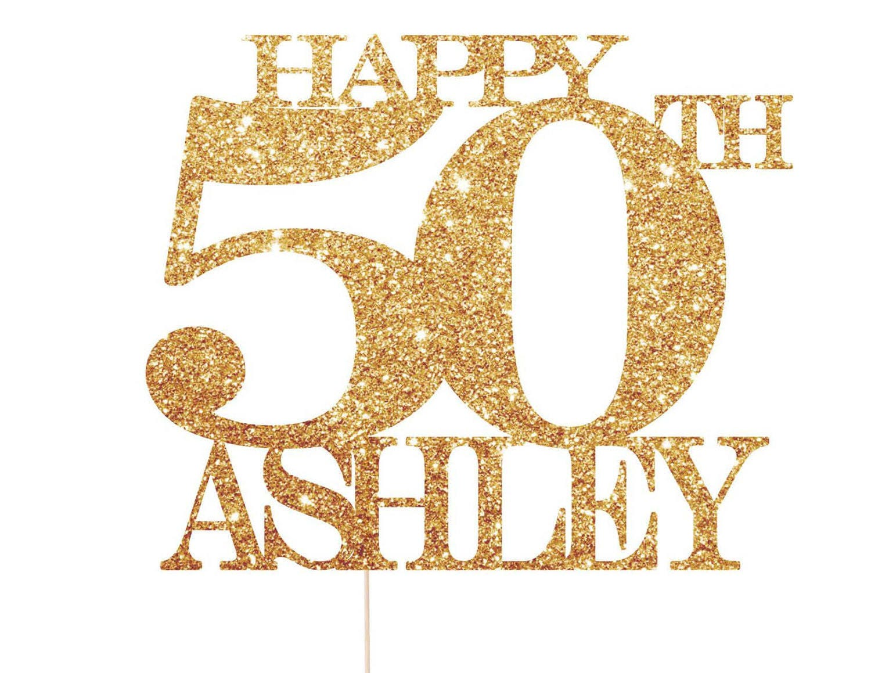 Happy 50th Birthday Cake Topper 50th Birthday Cake Topper