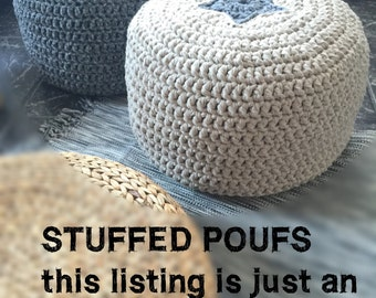 Stuffed Crochet Poufs - Shipping Stuffed Pouffes - Extra Cost to Ship your Ottoman Pouf Stuffed