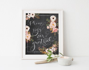 Please Sign Our Guestbook - Floral Chalkboard Printable Wedding Sign - Instant Download