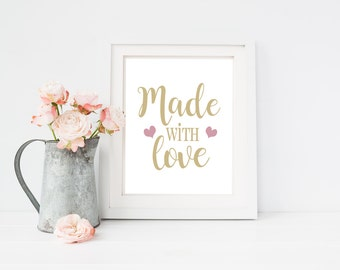 Made with love print,  art print,  poster for bedroom, nursery, apartment, or home decor